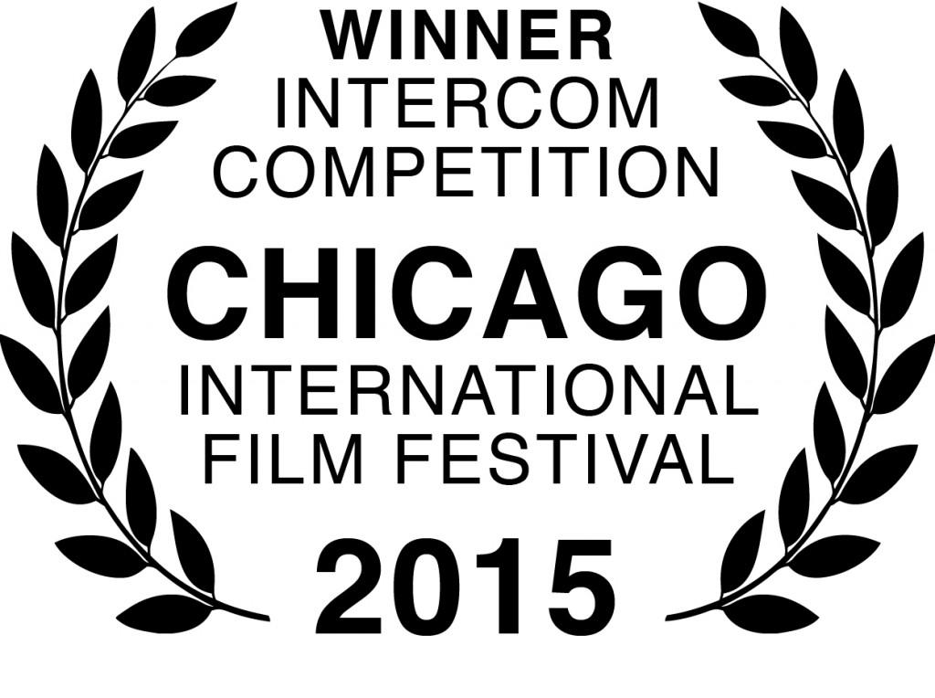 Winner - Intercom Competition - Chicago International Film Festival 2015