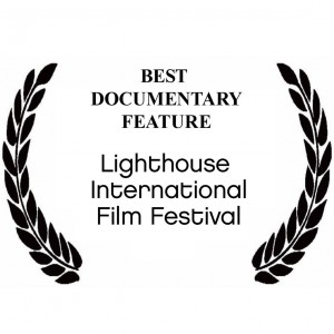 Best Documentary Feature - Lighthouse International Film Festival