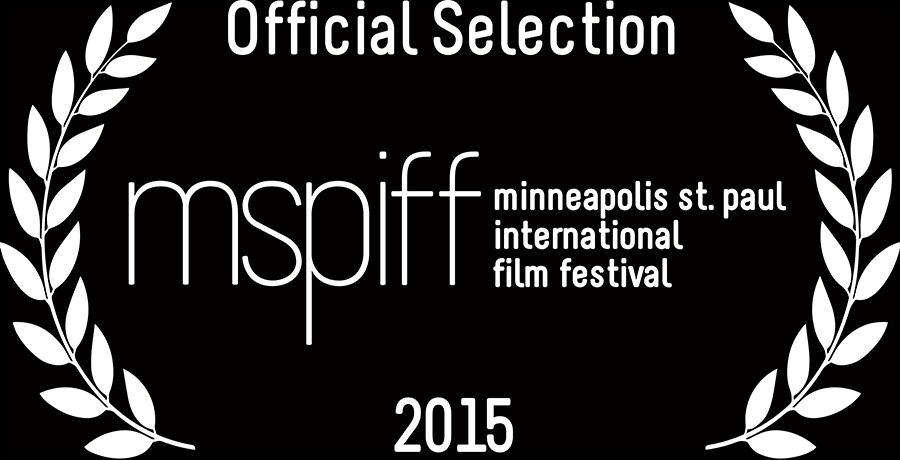 Official Selection - Minneapolis International Film Festival 2015