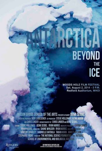 "The official poster to ""Antarctica: Beyond the Ice"" created by film student Gabriela Elise"