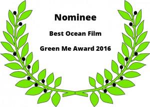 Nominee - Best Ocean Film - Green Me Award 2016