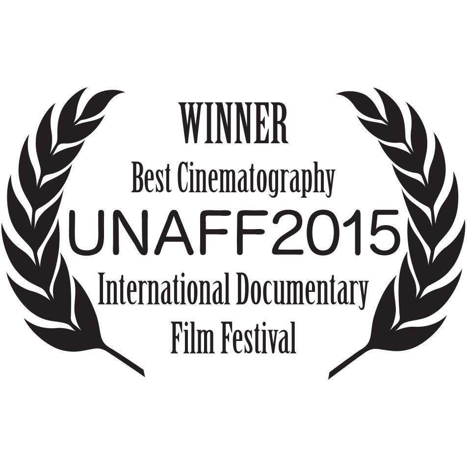 Winner - Best in Cinematography - UNAFF2015 International Documentary Film Festival